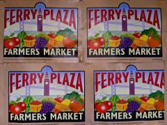 Photo : Affiche pour le grand Farmers Market au Ferry Building San Francisco